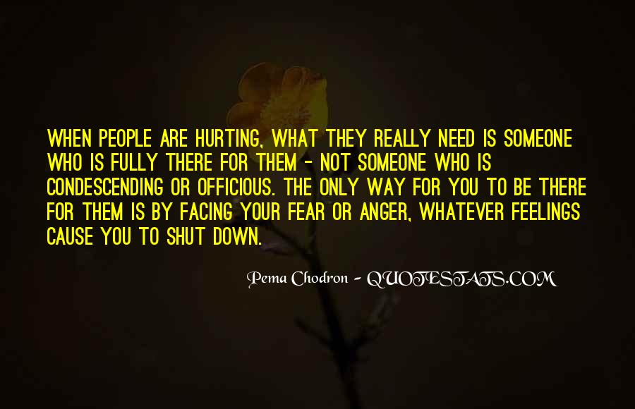 Not To Hurt Someone's Feelings Quotes #1360457