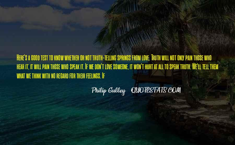 Not To Hurt Someone's Feelings Quotes #768967