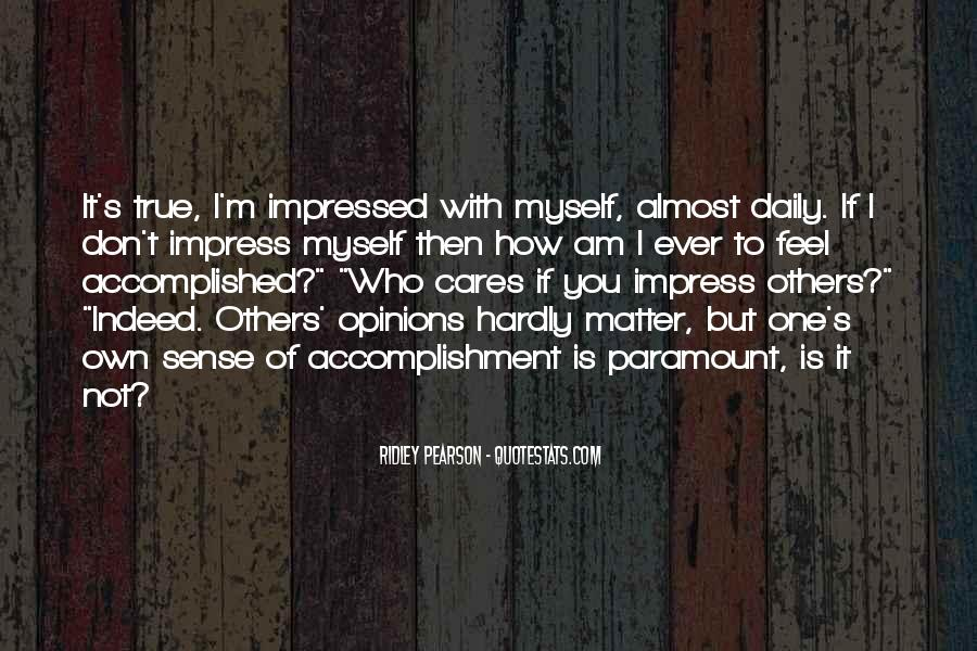 Not To Impress Others Quotes #266905