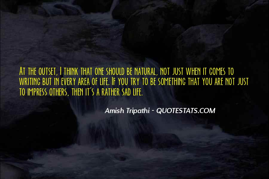 Not To Impress Others Quotes #29838