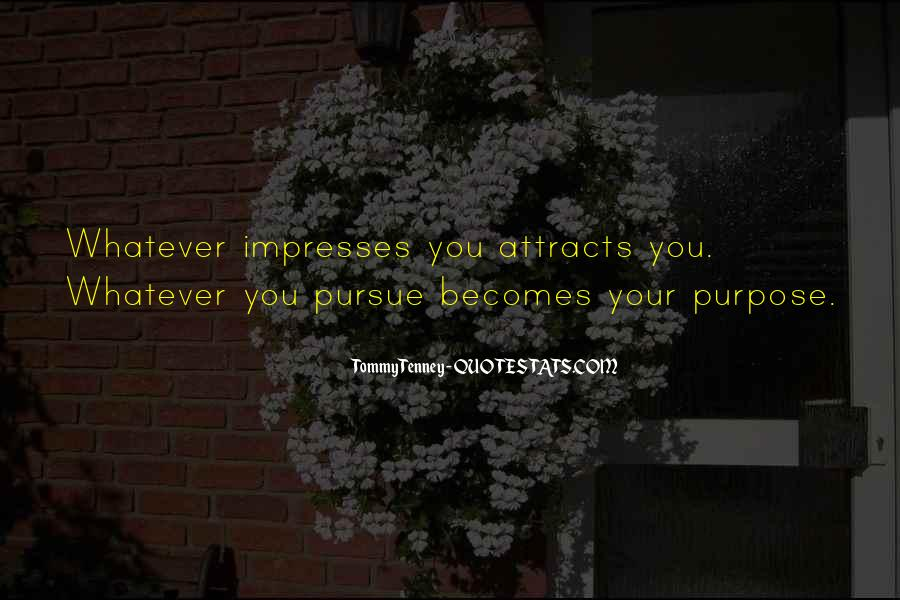 Not To Impress Others Quotes #50922