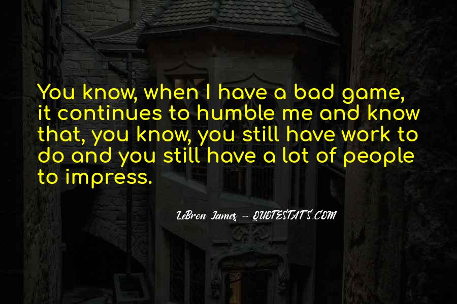 Not To Impress Others Quotes #77288