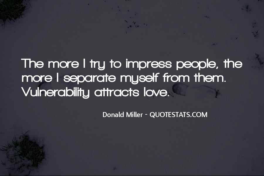 Not To Impress Others Quotes #78283