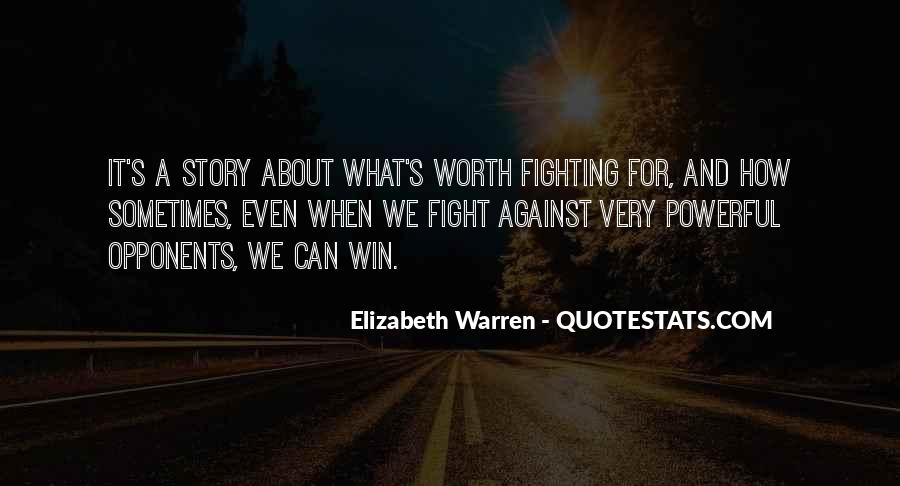 Not Worth Fighting Over Quotes #103989