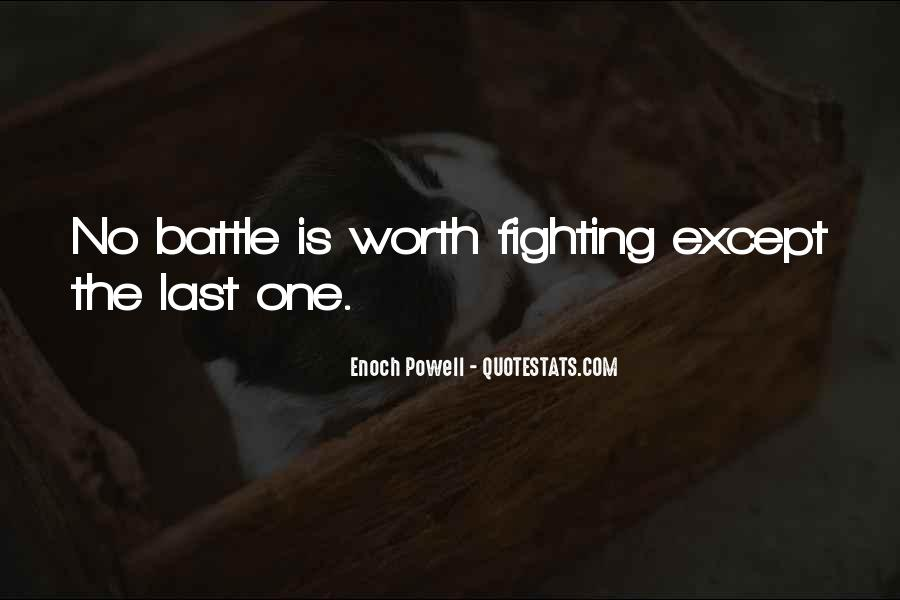 Not Worth Fighting Over Quotes #135407