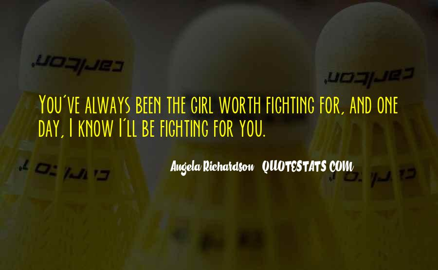 Not Worth Fighting Over Quotes #152266