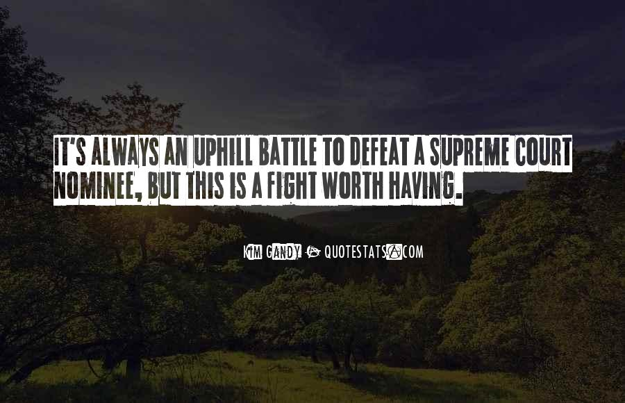 Not Worth Fighting Over Quotes #98915