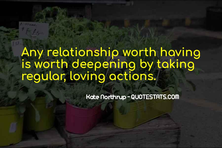 Not Worth Relationship Quotes #1319935