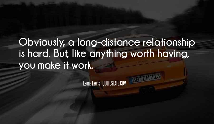Not Worth Relationship Quotes #1576780