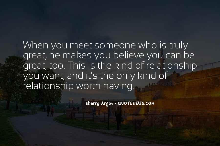 Not Worth Relationship Quotes #1704174