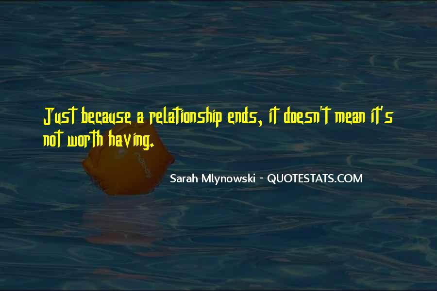 Not Worth Relationship Quotes #234151