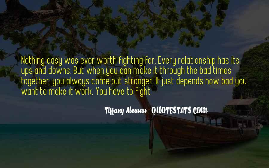 Not Worth Relationship Quotes #257001
