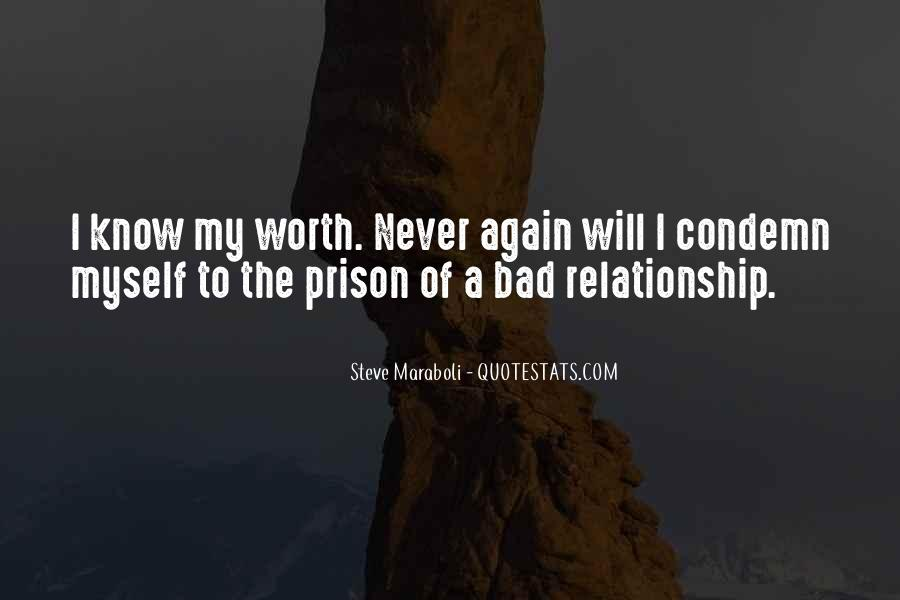 Not Worth Relationship Quotes #346230