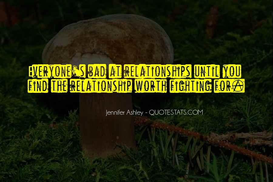 Not Worth Relationship Quotes #968395