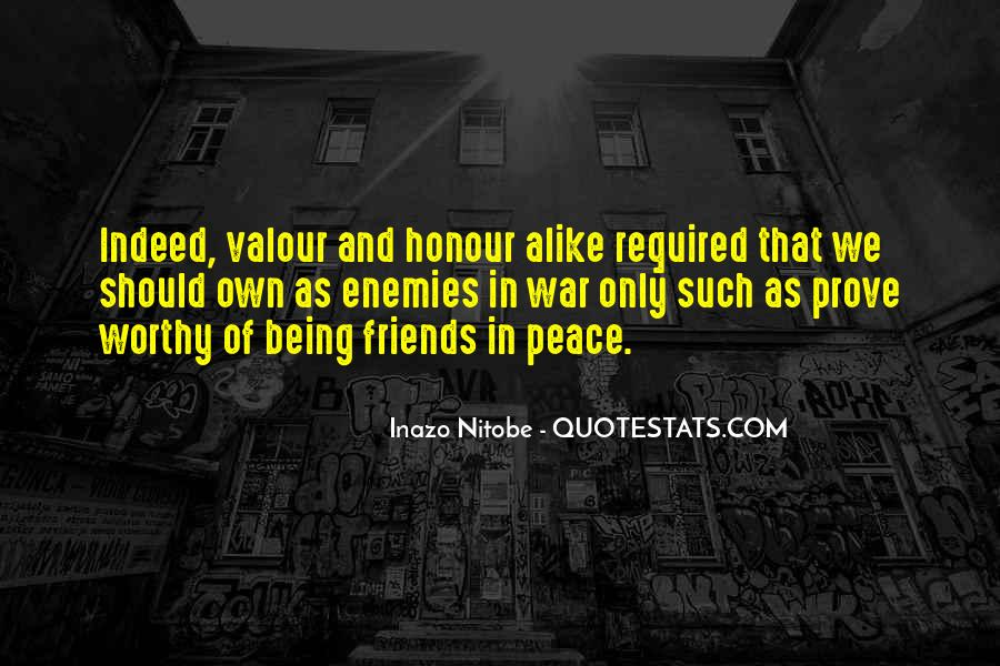 Not Worthy Friends Quotes #409765