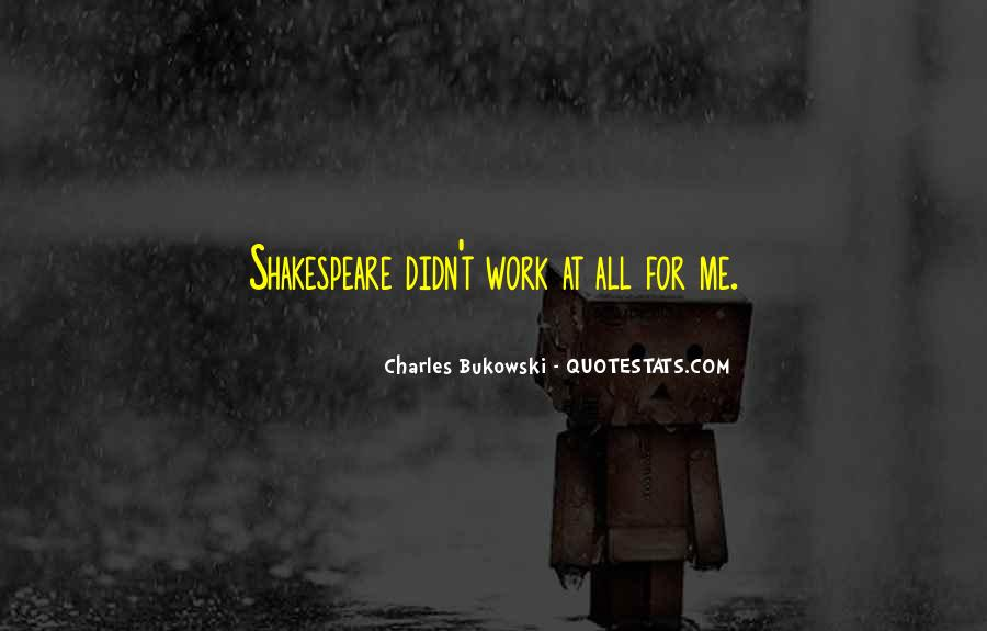 Quotes About Bukowski Work #1130718