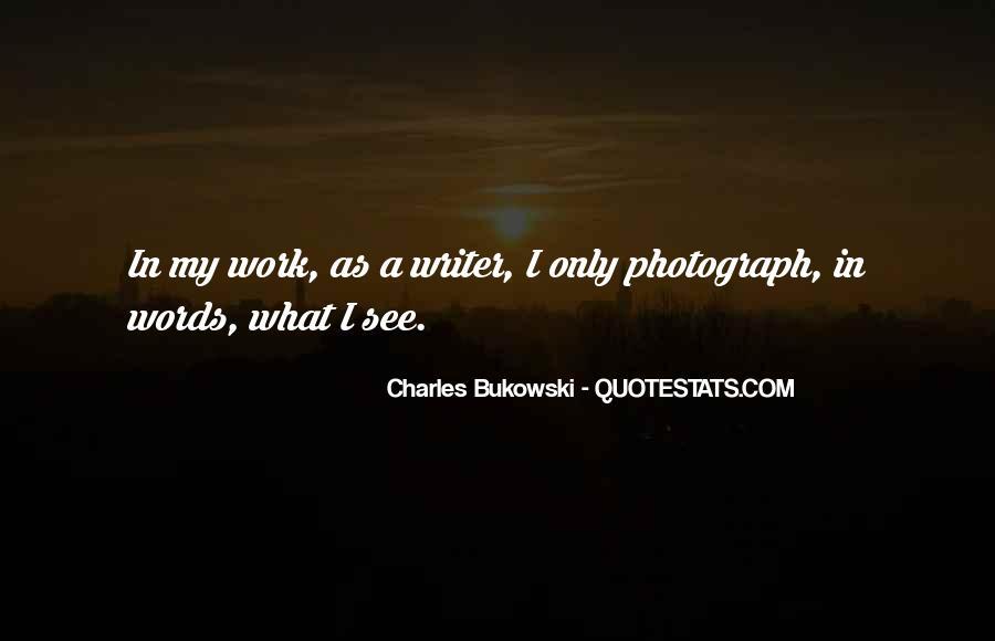 Quotes About Bukowski Work #1490221