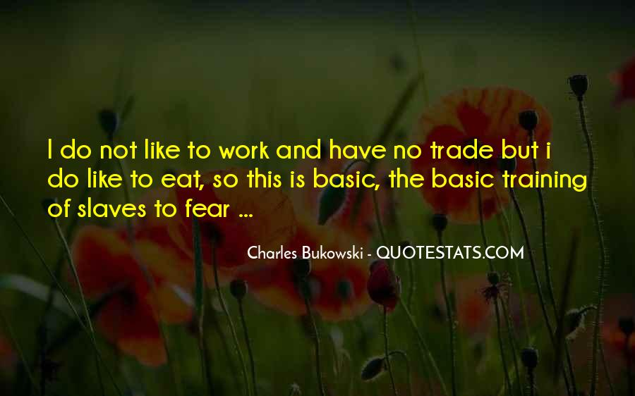 Quotes About Bukowski Work #1630260