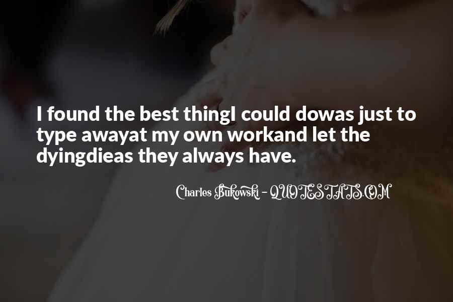 Quotes About Bukowski Work #271195