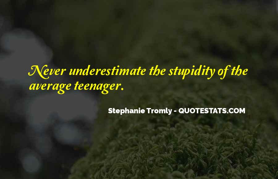 Not Your Average Teenager Quotes #762435