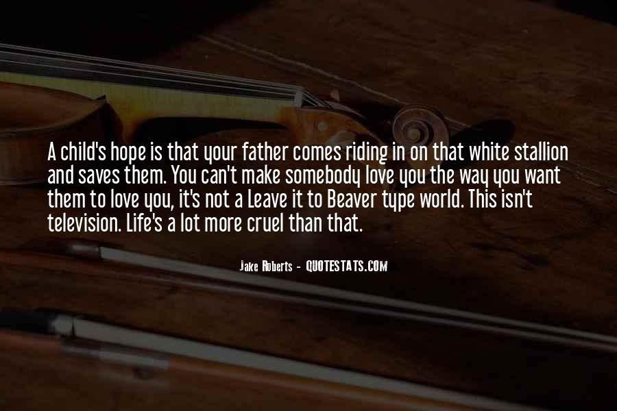 Not Your Father's Quotes #1030818