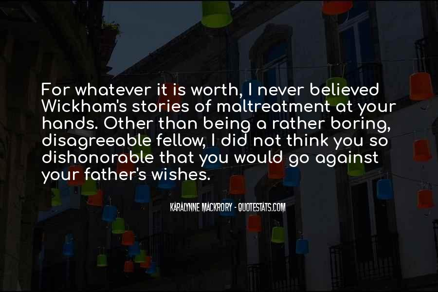Not Your Father's Quotes #1075794
