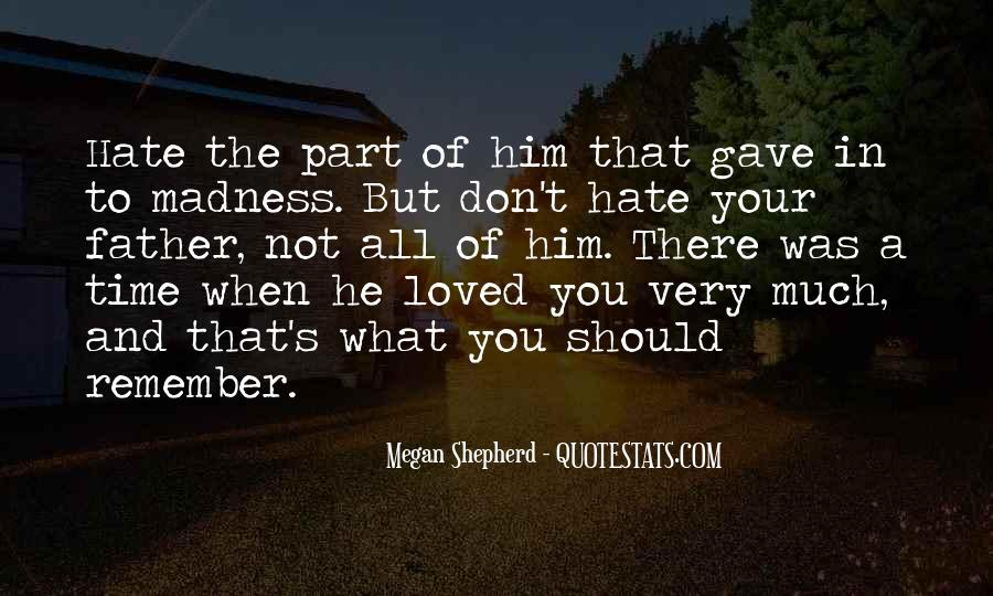 Not Your Father's Quotes #1144002