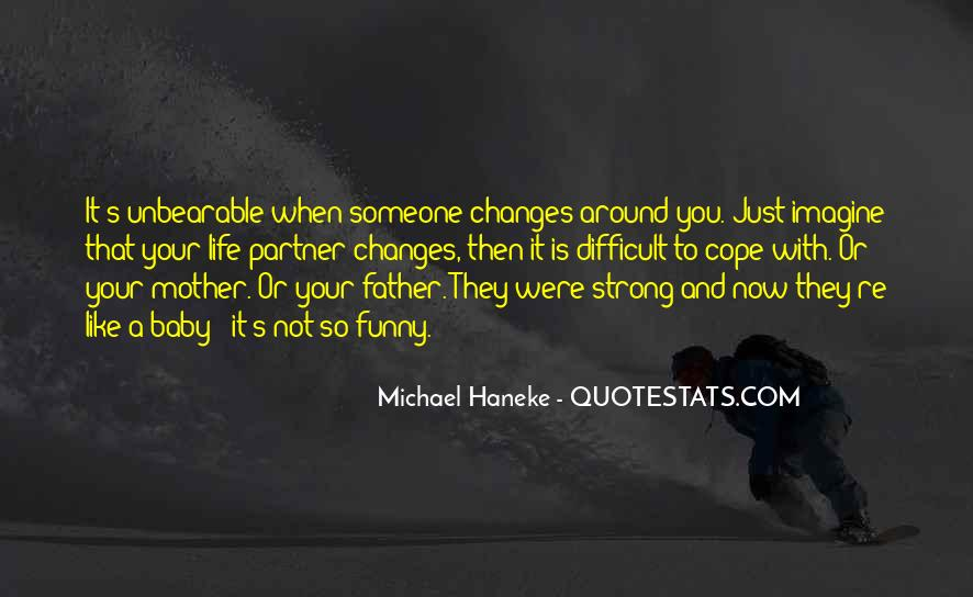 Not Your Father's Quotes #1487527