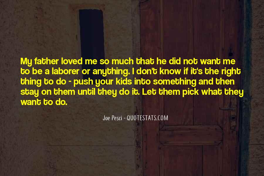 Not Your Father's Quotes #1644237