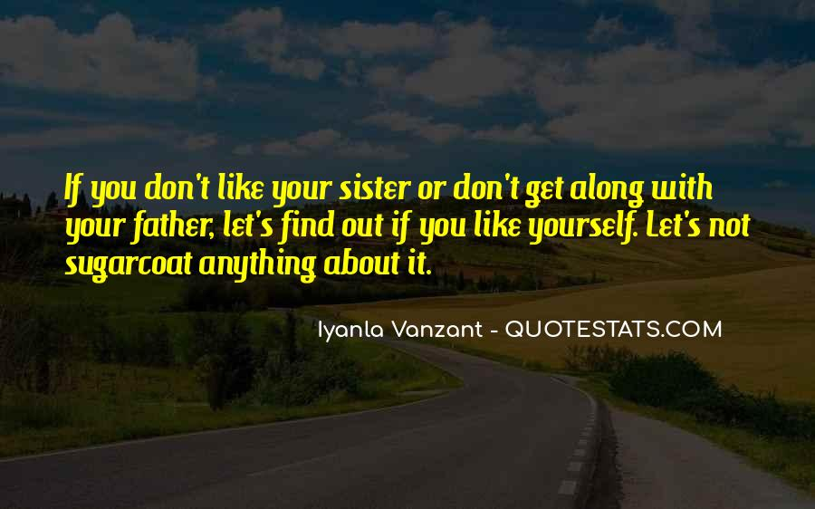 Not Your Father's Quotes #170985