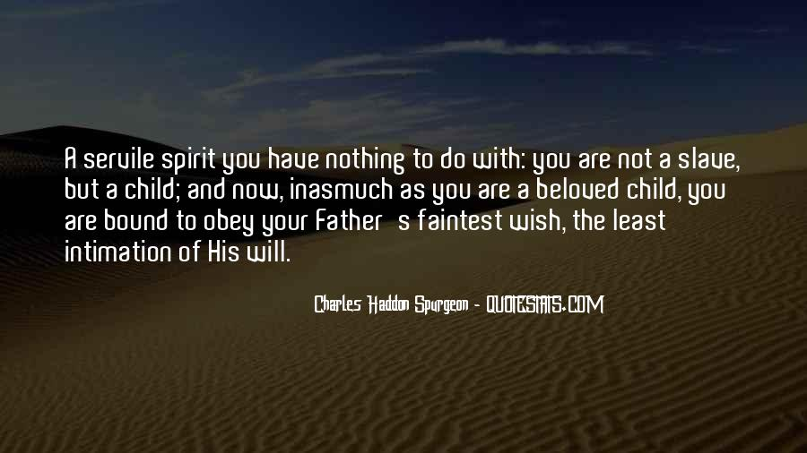 Not Your Father's Quotes #362868