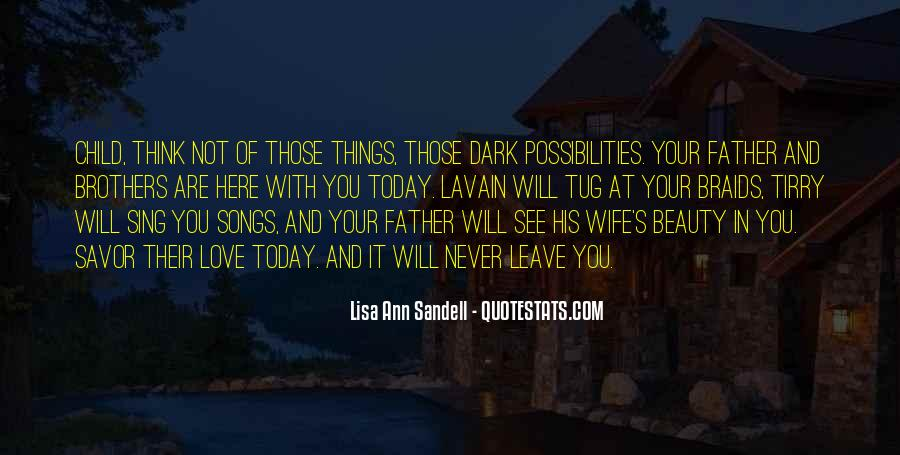 Not Your Father's Quotes #373413