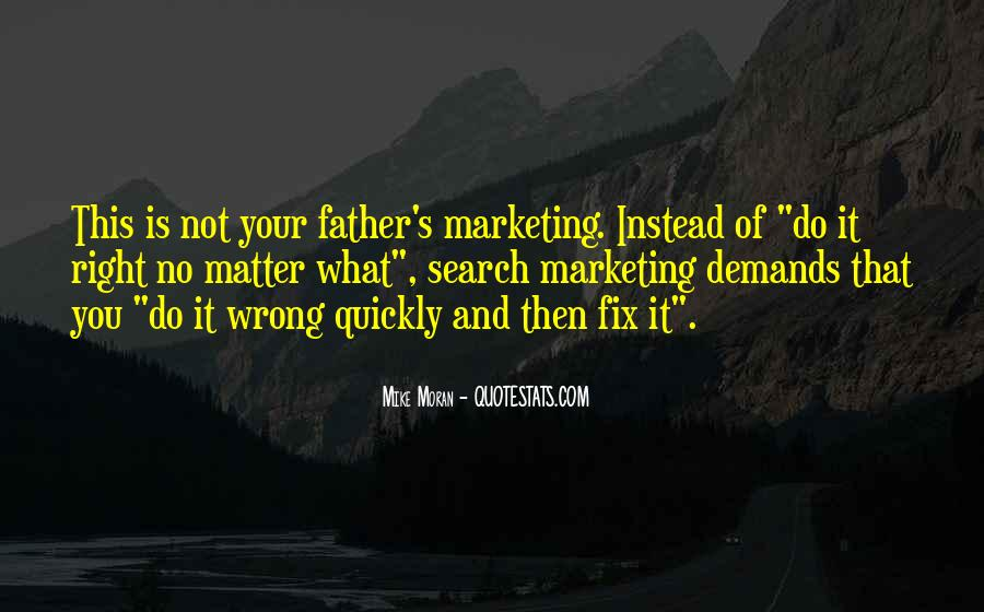 Not Your Father's Quotes #590339