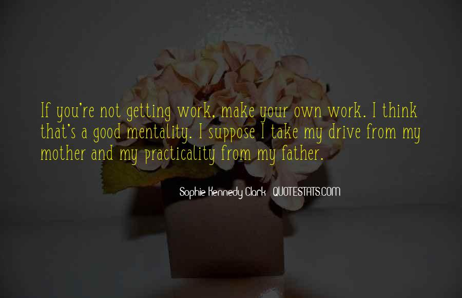 Not Your Father's Quotes #739351