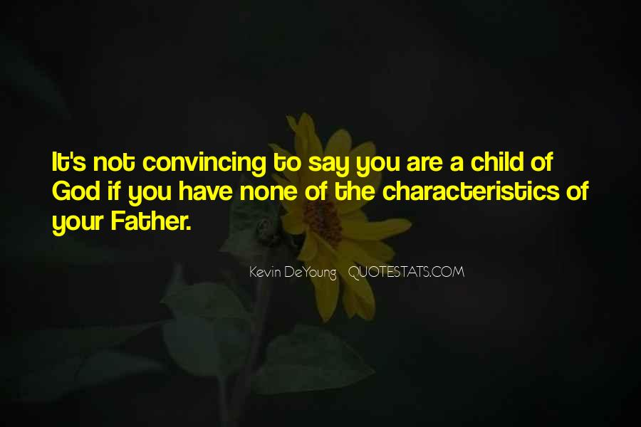 Not Your Father's Quotes #804699