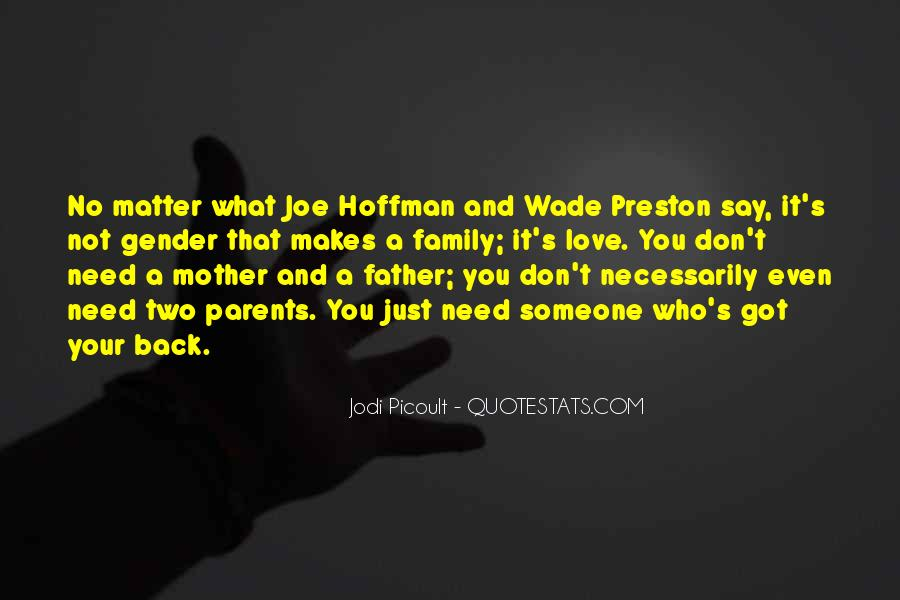 Not Your Father's Quotes #813479