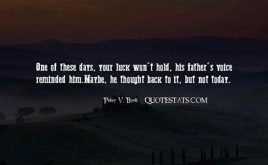 Not Your Father's Quotes #961760