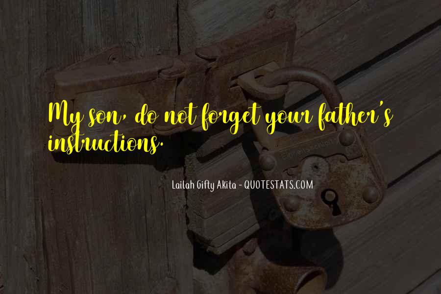 Not Your Father's Quotes #990733