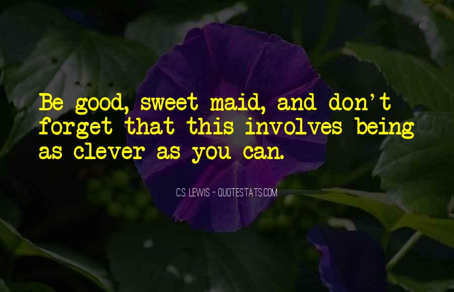 Not Your Maid Quotes #112399
