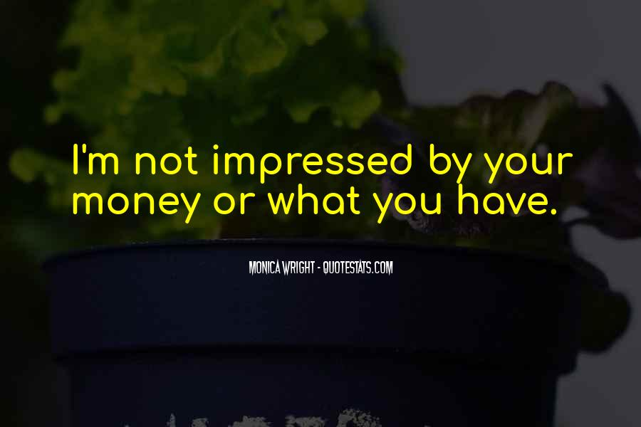 Not Your Money Quotes #167619
