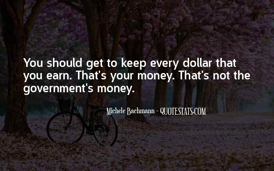 Not Your Money Quotes #209388