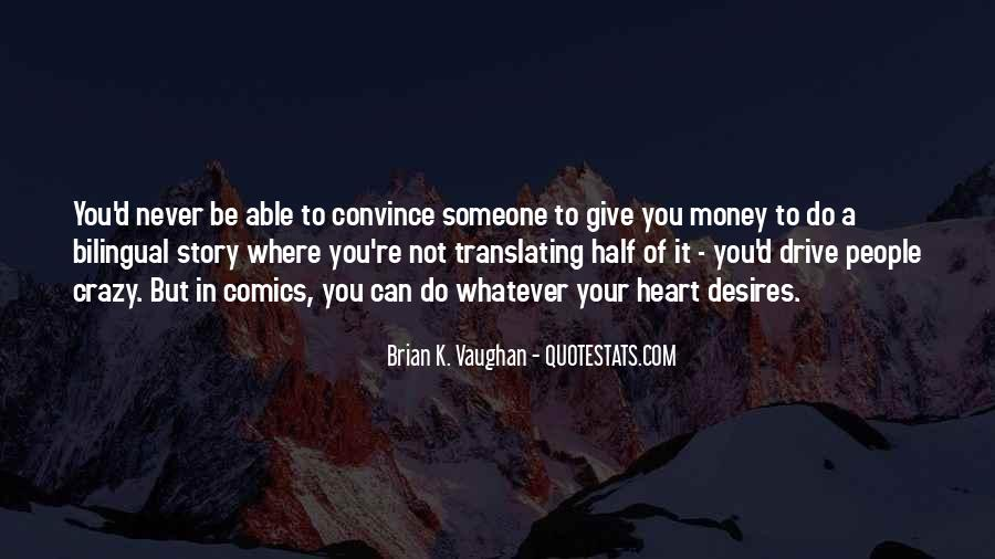 Not Your Money Quotes #235418