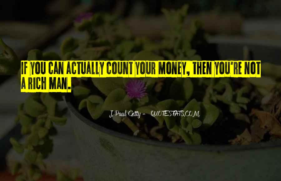 Not Your Money Quotes #283915