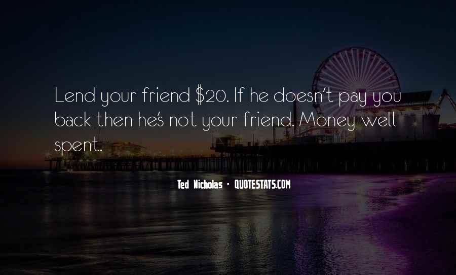 Not Your Money Quotes #314608