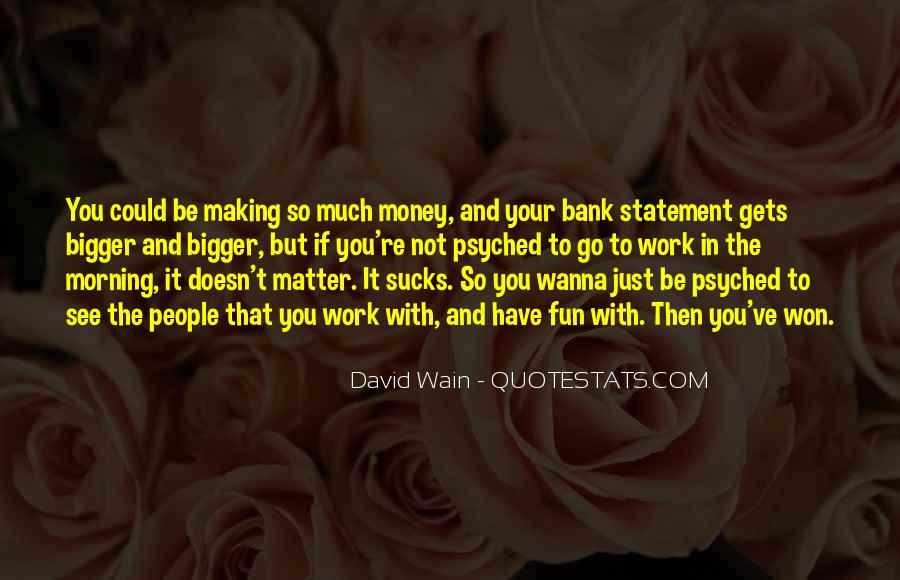 Not Your Money Quotes #72041