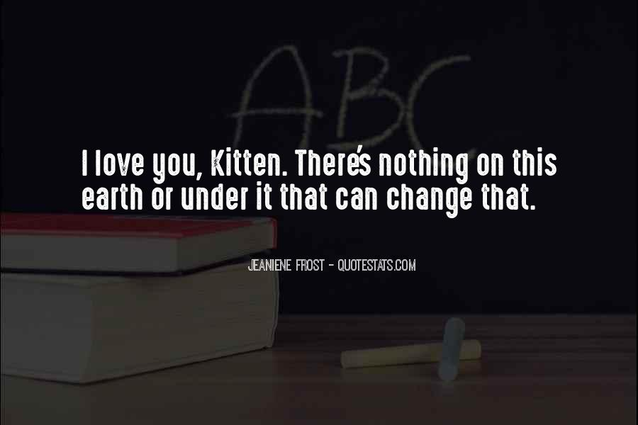 Nothing Can Change This Love Quotes #57953
