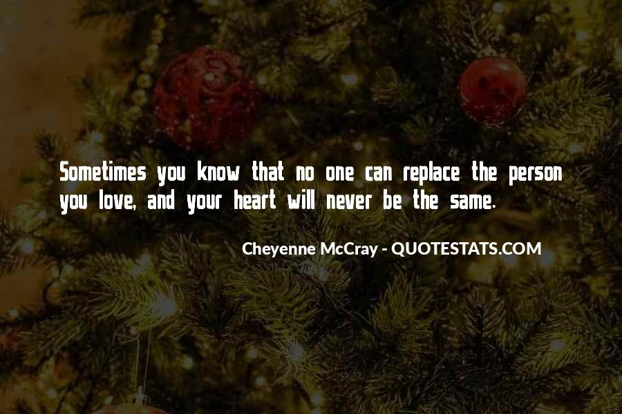 Nothing Can Replace You In My Heart Quotes #1685818