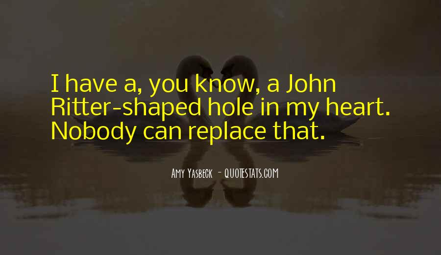 Nothing Can Replace You In My Heart Quotes #488255