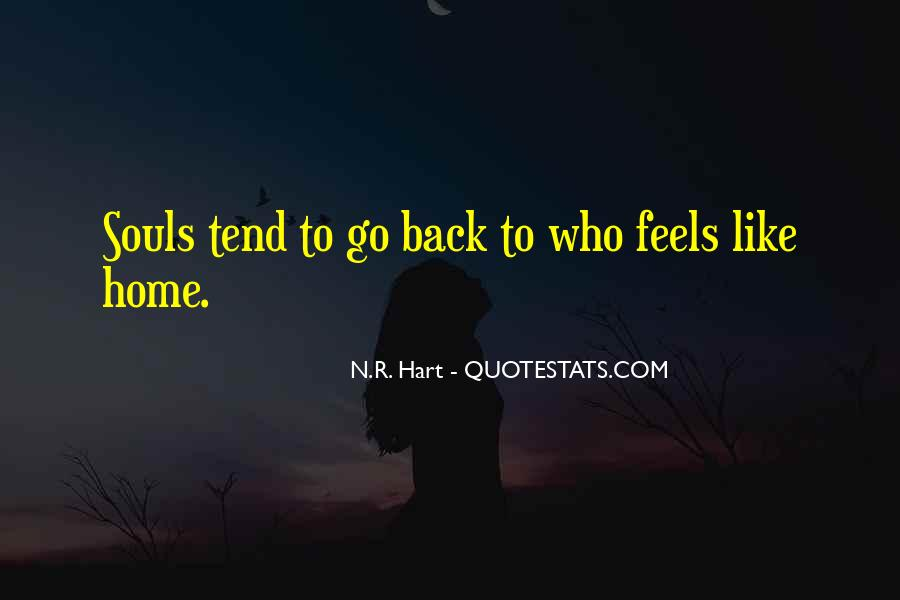 Nothing Feels Like Home Quotes #231075