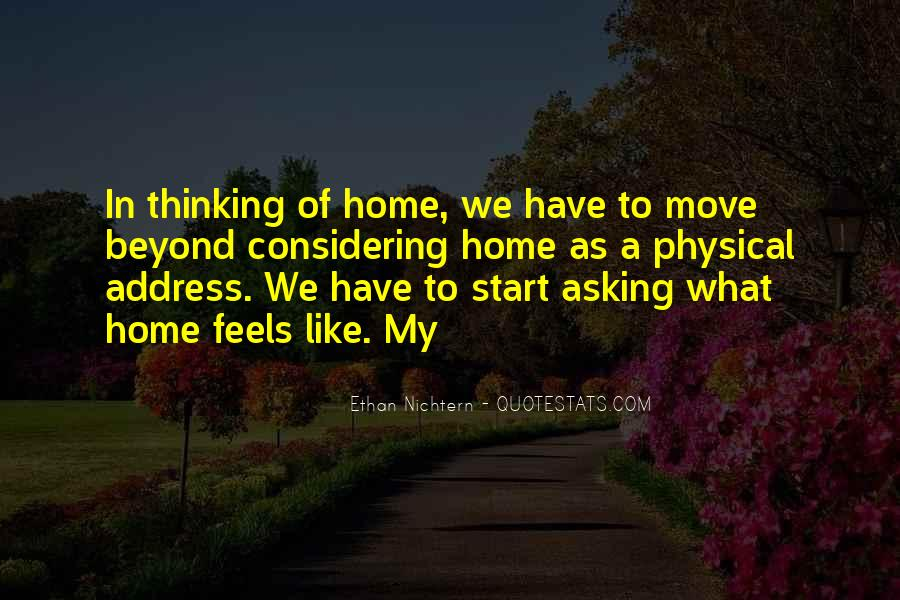 Nothing Feels Like Home Quotes #281343